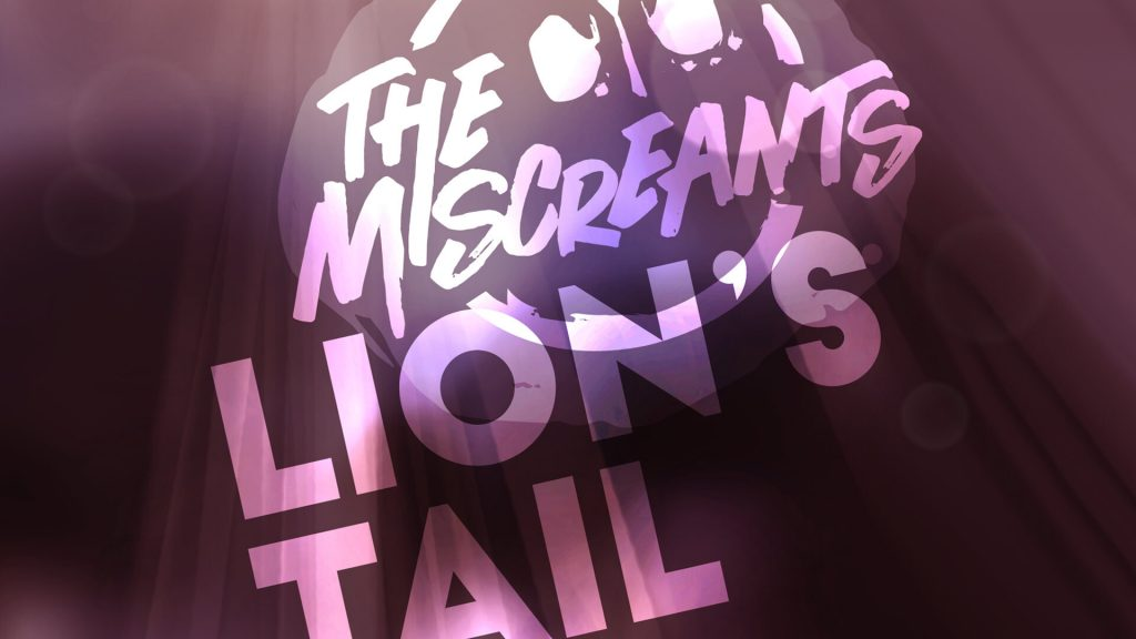 Lion's Tail - The Miscreants