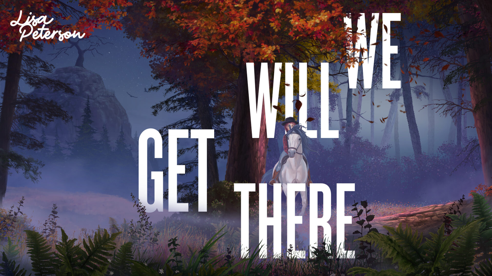We Will Get There - Lisa Peterson